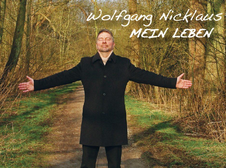 Wolfgang Nicklaus, Reinbek, DDR-Flucht, Mein Leben, Album, Musiker, Musik, Autobiografie, Newcomer, Newcomer-Radio, HEIDI VOM LANDE, Bergedorf Blog