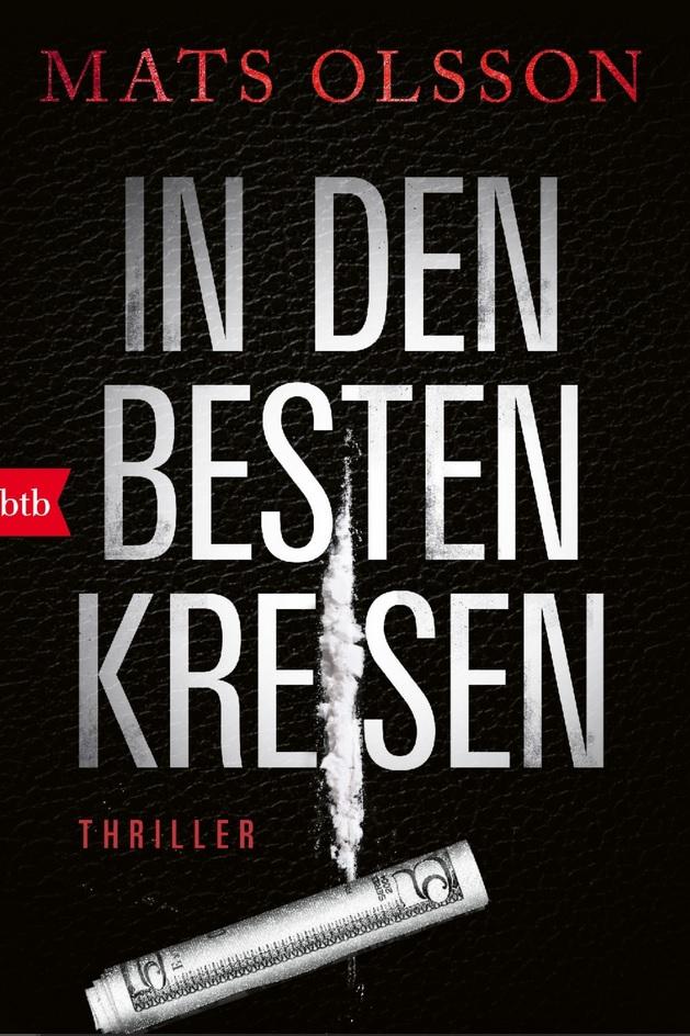 Mats Olsson, Thriller, In den besten Kreisen, Gewinnspiel, Randomhouse, Bloggerportal, Rund ums Buch, Bücher