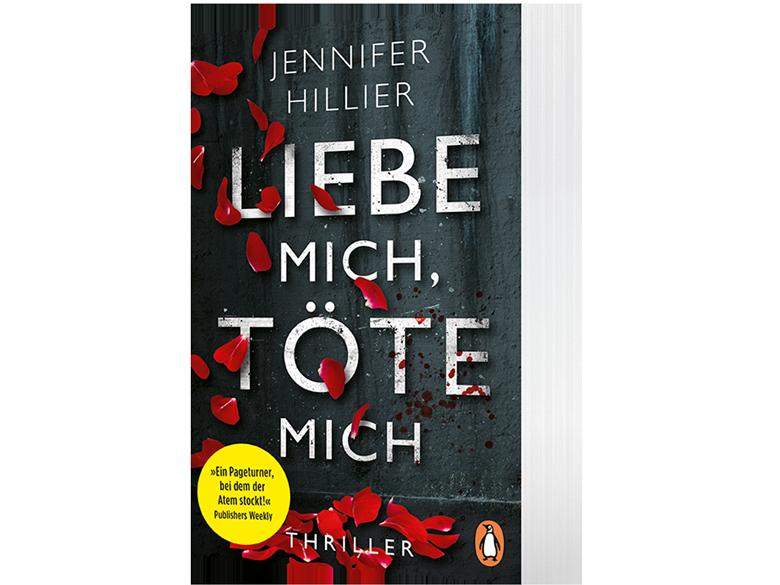 Thriller, Gewinnspiel, Jennifer Hillier, Liebe mich, töte mich, Deutsche Erstausgabe, Penguin Verlag, HEIDI VOM LANDE, Blog
