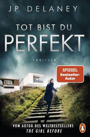 Buch, Gewinnspiel, HEIDI VOM LANDE, Bloggerportal, tot bist du perfekt, JP Delaney