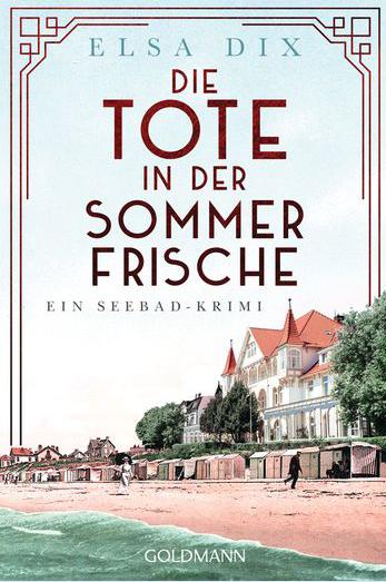Buch, Gewinnspiel, HEIDI VOM LANDE, Bloggerportal, Elsa Dix, Tote in der Sommerfrische, Goldmann, Seebad-Krimi