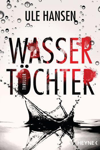 Buch, Gewinnspiel, HEIDI VOM LANDE, Bloggerportal, Ule Hansen, Wasser Töchter, Heyne Verlag