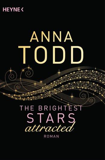 Buch, Gewinnspiel, HEIDI VOM LANDE, Bloggerportal, Anna Todd, The brightest Stars attracted, Heyne Verlag