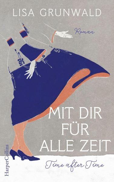 Rund ums Buch, Lisa Grunwald, Gewinnspiel, Mit dir für alle Zeit, Time after Time, HarperCollins, Roman, Liebesgeschichte